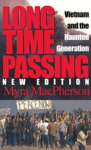 9780253214959: Long Time Passing: Vietnam and the Haunted Generation