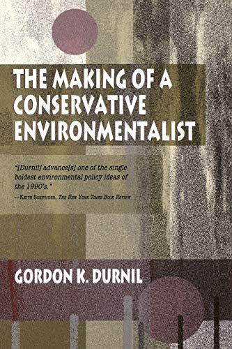 9780253214997: The Making of a Conservative Environmentalist