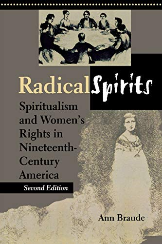 9780253215024: Radical Spirits, Second Edition: Spiritualism and Women's Rights in Nineteenth-Century America