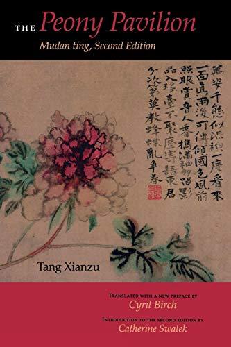 9780253215277: The Peony Pavilion: Mudan ting, Second Edition