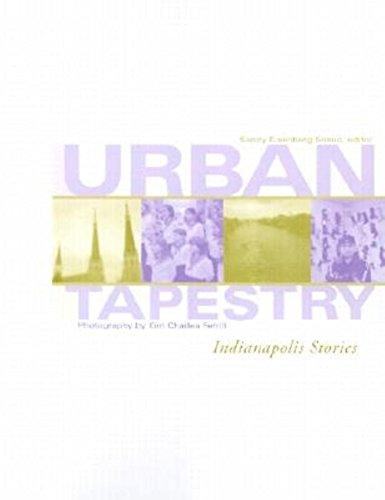 Urban Tapestry: Indianapolis Stories: Sandy Eisenberg-Sasso