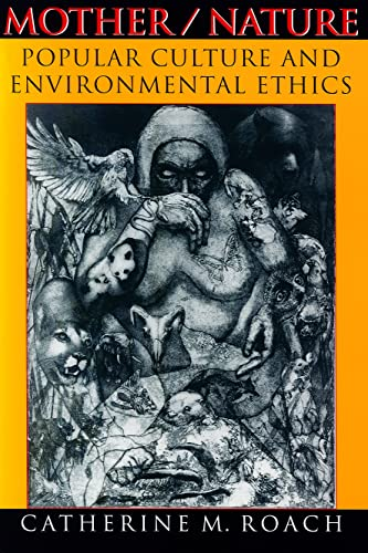 9780253215628: Mother / Nature: Popular Culture and Environmental Ethics