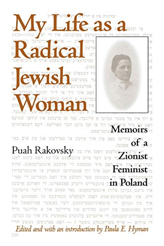 9780253215642: My Life as a Radical Jewish Woman: Memoirs of a Zionist Feminist in Poland (The Modern Jewish Experience)