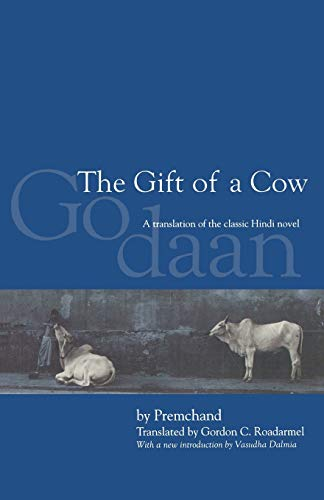 9780253215673: The Gift of a Cow, Second Edition: A Translation from the Hindi Novel