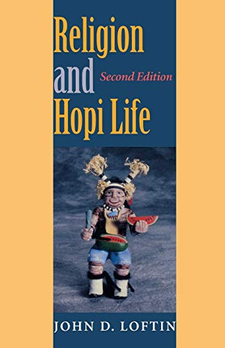 Religion and Hopi Life, Second Edition (Religion in North America)