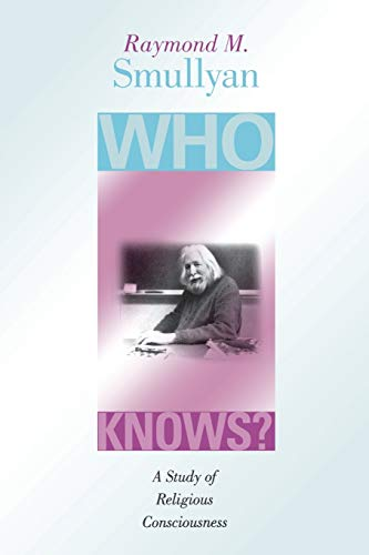 9780253215741: Who Knows?: A Study of Religious Consciousness