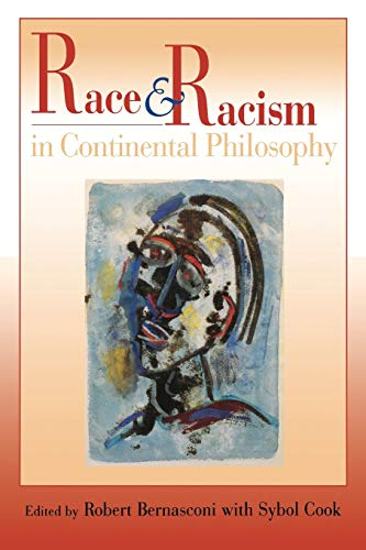 9780253215901: Race and Racism in Continental Philosophy (Studies in Continental Thought)