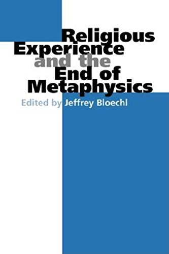 9780253215925: Religious Experience and the End of Metaphysics (Indiana Series in the Philosophy of Religion)