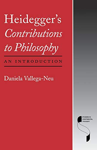 Heidegger's Contributions to Philosophy: An Introduction (Studies in Continental Thought)