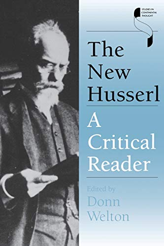 9780253216014: The New Husserl: A Critical Reader