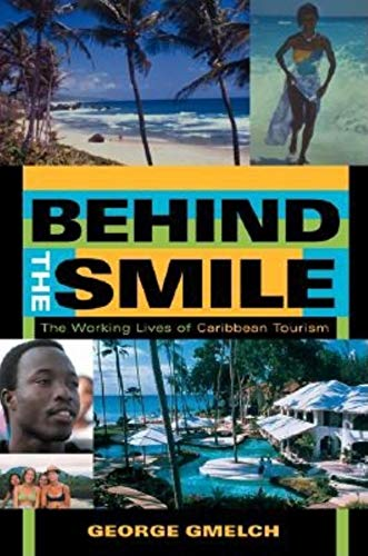 9780253216151: Behind the Smile: The Working Lives of Caribbean Tourism