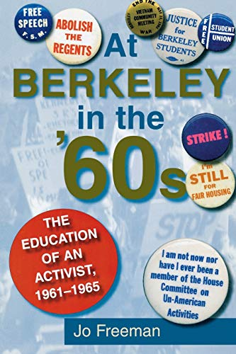 9780253216229: At Berkeley in the Sixties: The Making of an Activist