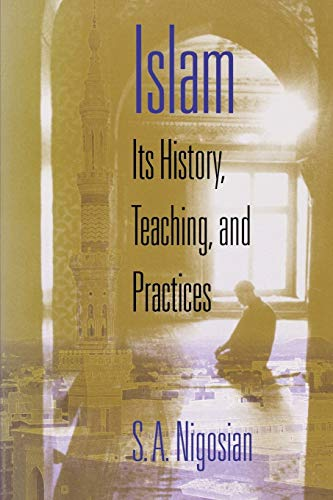 9780253216274: Islam: Its History, Teaching, and Practices