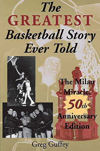 9780253216311: The Greatest Basketball Story Ever Told, 50th Anniversary Edition: The Milan Miracle