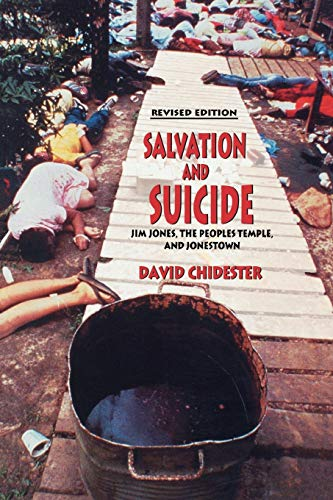 9780253216328: Salvation and Suicide: An Interpretation of Jim Jones, the Peoples Temple, and Jonestown (Religion in North America)