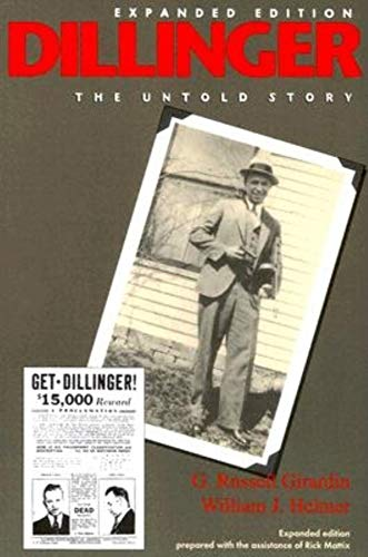 9780253216335: Dillinger: The Untold Story Expanded Edition