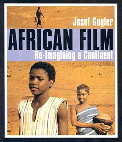 9780253216434: African Film: Re-Imagining a Continent