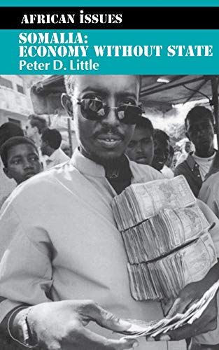9780253216489: Somalia: Economy without State (African Issues)
