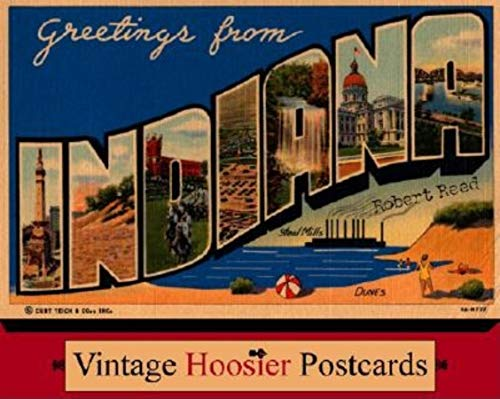 9780253216519: Greetings from Indiana: Vintage Hoosier Postcards