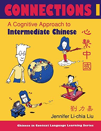 Connections I : a cognitive approach to: Jennifer Li-chia Liu