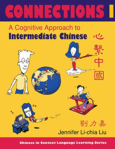 9780253216632: Connections I : a cognitive approach to intermediate Chinese