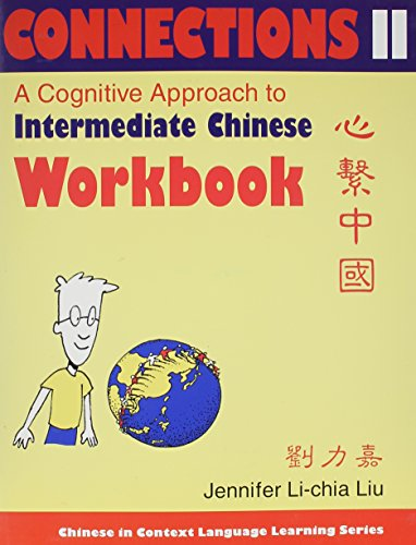 9780253216663: Connections II: A Cognitive Approach to Intermediate Chinese (Chinese in Context Language Learning) (Chinese Edition)