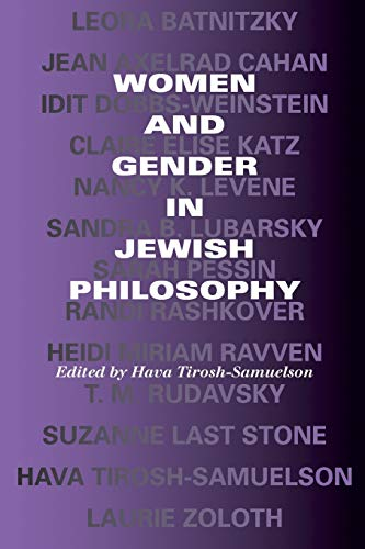 Women and Gender in Jewish Philosophy (Jewish Literature and Culture).: Tirosh-Samuelson, Hava