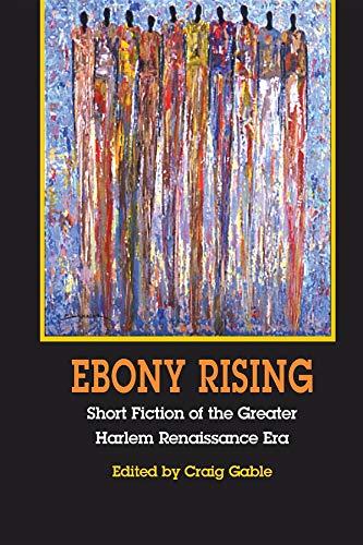 9780253216755: Ebony Rising: Short Fiction of the Greater Harlem Renaissance Era