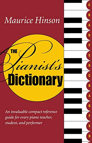 9780253216823: The Pianist's Dictionary