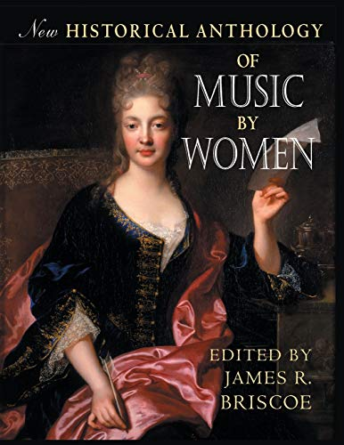 9780253216830: New Historical Anthology of Music by Women