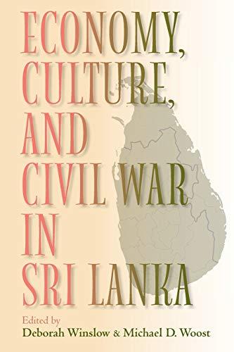 9780253216915: Economy, Culture, and Civil War in Sri Lanka