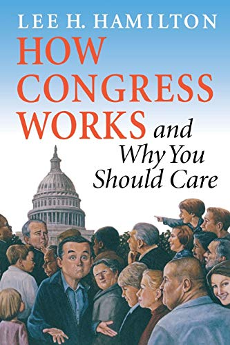 9780253216953: How Congress Works and Why You Should Care