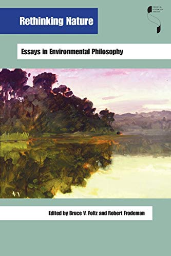 9780253217028: Rethinking Nature: Essays in Environmental Philosophy (Studies in Continental Thought)