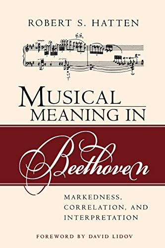 9780253217110: Musical Meaning in Beethoven: Markedness, Correlation, and Interpretation (Advances in Semiotics)