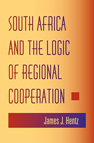 9780253217219: South Africa and the Logic of Regional Cooperation