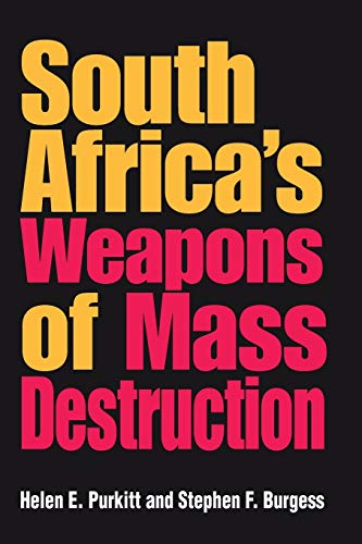 9780253217301: South Africa's Weapons of Mass Destruction