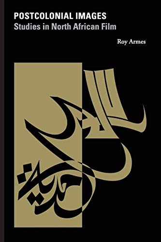 9780253217448: Postcolonial Images: Studies in North African Film