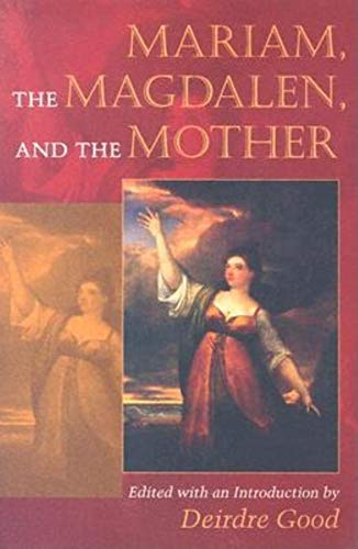 9780253217516: Mariam, the Magdalen, and the Mother