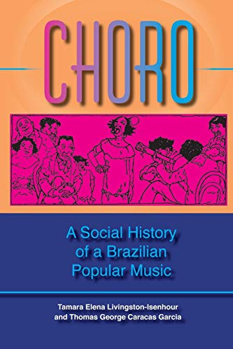 9780253217523: Choro: A Social History of a Brazilian Popular Music (Profiles in Popular Music)