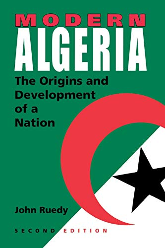9780253217820: Modern Algeria, Second Edition: The Origins and Development of a Nation