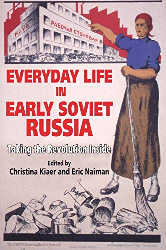 9780253217929: Everyday Life in Early Soviet Russia: Taking the Revolution Inside