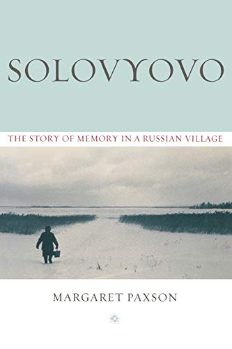9780253218018: Solovyovo: The Story of Memory in a Russian Village (Woodrow Wilson Center Press)