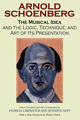 9780253218353: The Musical Idea And the Logic, Technique, And Art of Its Presentation