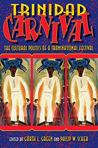 9780253218834: Trinidad Carnival: The Cultural Politics of a Transnational Festival