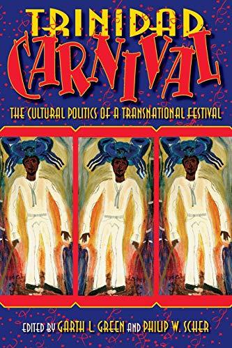 9780253218834: Trinidad Carnival: The Cultural Politics of a Transnational Festival