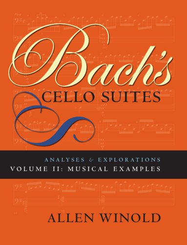 9780253218865: Bach's Cello Suites: Analyses and Explorations - 2 Volume Set