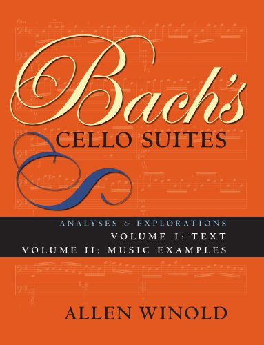 9780253218964: Bach's Cello Suites, Volumes 1 and 2: Analyses and Explorations: Analyses and Explorations v. 1 & 2