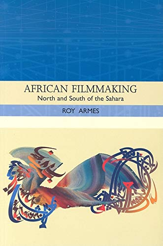 9780253218988: African Filmmaking: North And South of the Sahara