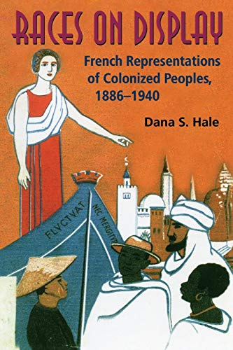 9780253218995: Races on Display: French Representations of Colonized Peoples, 1886-1940