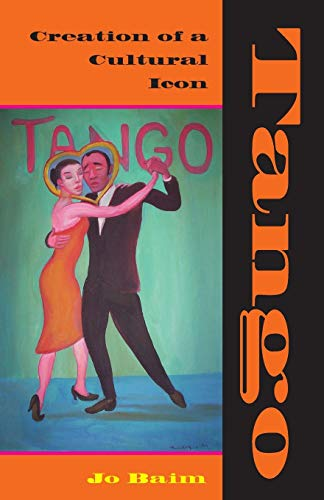 9780253219053: Tango: Creation of a Cultural Icon